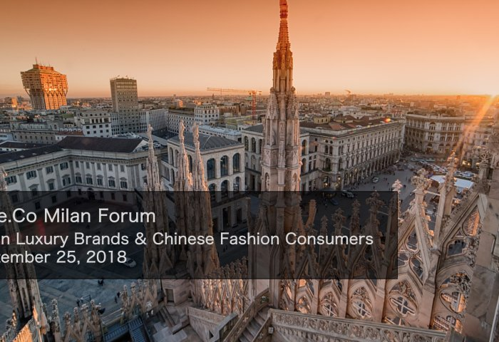 Luxe.Co Milan Forum: Italian Luxury Brands & Chinese Fashion Consumers (Sep 25, 2018)