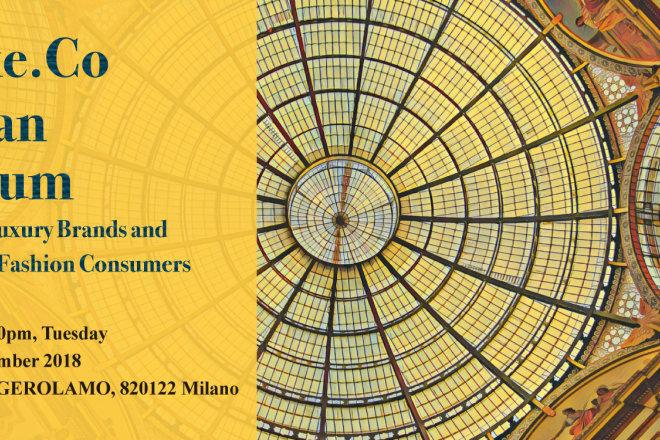 华丽志米兰论坛(9月25日): 日程   嘉宾   购票方式  Luxe.Co Milan Forum  (25 Sept): Agenda   Speaker   Ticket link