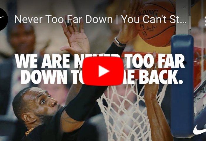 Nike 推出抗疫励志短片《Never Too Far Down》,NBA巨星詹姆斯担任旁白